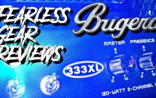 Fearless Gear Review Bugera 333XL