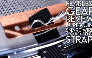 Fearless Gear Review Puresound Blasters Snare Wires & Speed Release Straps