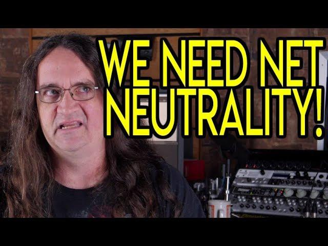 WE NEED Net Neutrality