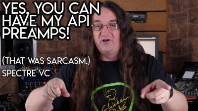 Yes, you can HAVE my API PREAMPS- Glenn Fricker Viewer's Comments
