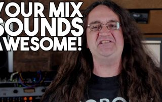 Your MIX SOUNDS AWESOME- until you compare it to others