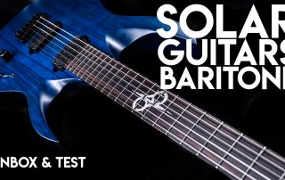 Solar Baritone Guitar - Unbox & Quick Evaluation